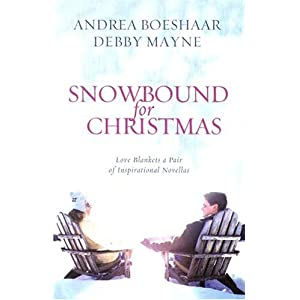 """Snowbound for Christmas"" by Andrea Boeshaar and Debby Mayne :Book Review"