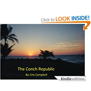 The Conch Republic by Eric Campbell