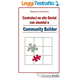 Costruisci un sito Social con Joomla! e Community Builder (Joomla Pratico Vol. 1)
