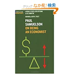 Paul Samuelson: On Being an Economist