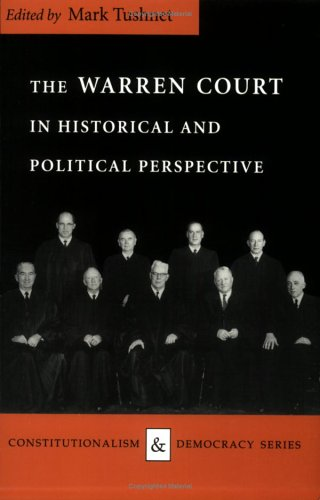 The Warren Court in Historical and Political Perspective (Constitutionalism and Democracy)