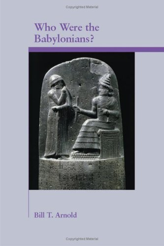 Who Were the Babylonians? (Archaeology and Biblical Studies) (Sbl - Archaeology and Biblical Studies)