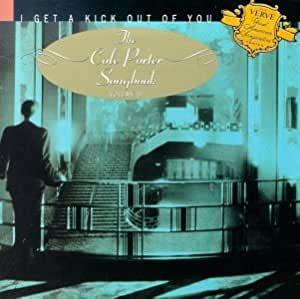 I get a kick out of you - the Cole Porter songbook - volume 2