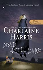 Dead Until Dark: A Sookie Stackhouse Novel (Sookie Stackhouse/True Blood)