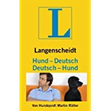 Langenscheidt Hund - Deutsch/Deutsch - Hund: Vom Hundeliebhaber zum Hundeversteher (Langenscheidt ...-Deutsch)von &#34;Martin Rtter&#34;
