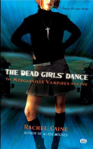 The Dead Girls' Dance (Morganville Vampires, Book 2)
