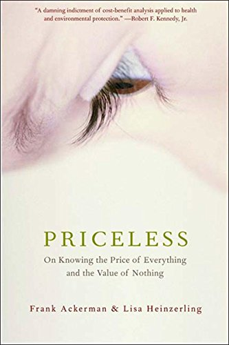 Image for Priceless: On Knowing the Price of Everything and the Value of Nothing