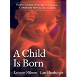 A Child Is Born ~ Lennart Nilsson