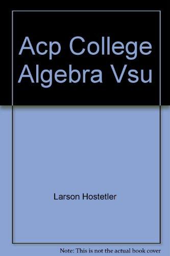 Acp College Algebra Vsu 9781111064471 Slugbooks