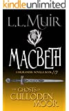 Macbeth: A Highlander Romance (The Ghosts of Culloden Moor Book 10)