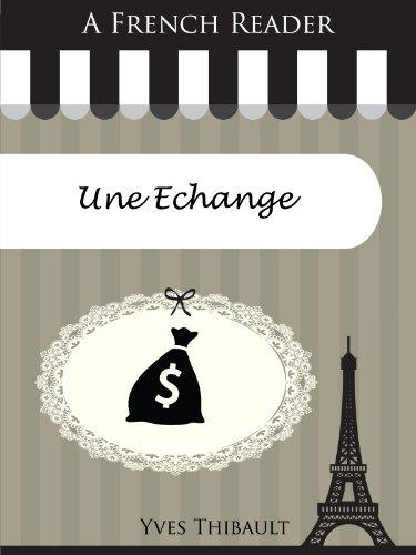 Couverture du livre A French Reader: Une Echange