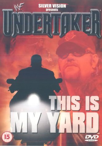 WWF: Undertaker - This Is My Yard [DVD]