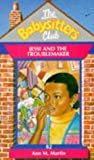 Jessi and the Troublemaker (Babysitters Club) (0590192604) by Ann M. Martin