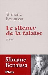 Le Silence de la falaise par Slimane Bena�ssa