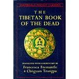The Tibetan Book of the Dead (Shambala Pocket Classics) ~ Karma-gliṅ-pa
