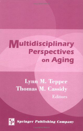 Multidisciplinary Perspectives on Aging