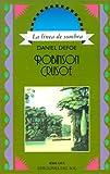Robinson Crusoe (Linea de Sombra. Serie Azul) (Spanish Edition)