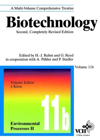 Environmental Process II, Volume 11B, Biotechnology: A Multi-Volume Comprehensive Treatise, 2nd Completely Revised Edition