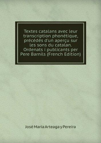 textes-catalans-avec-leur-transcription-phonactique-praccacdacs-dun-aperau-sur-les-sons-du-catalan-o