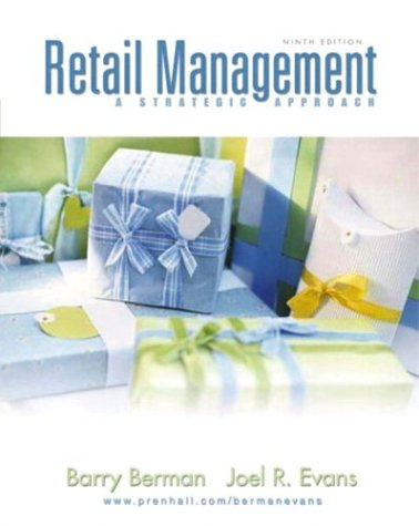 Retail Management: A Strategic Approach, Ninth Edition
