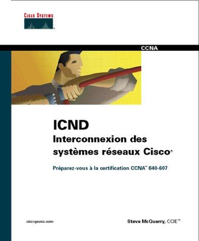 ICND Interconnexion de systèmes réseaux CISCO