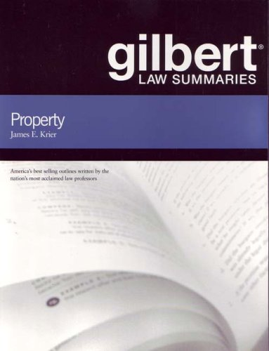 Gilbert Law Summaries on Property, 17th