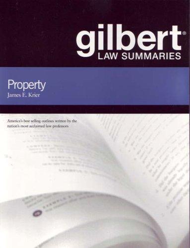 Gilbert Law Summaries on Property, 17th
