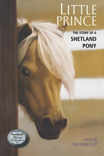 little-prince-the-story-of-a-shetland-pony-breyer-horse-collection-quality