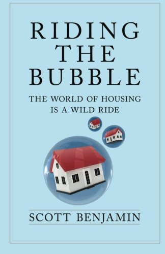 Riding The Bubble: The World of Housing Is a Wild Ride