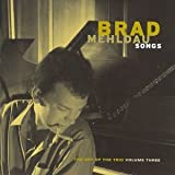 Brad Mehldau - The Art Of The Trio, Vol. 3: Songs