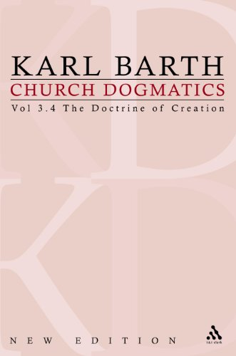 The Doctrine of Creation: The Command of God the Creator (Church Dogmatics, vol. 3, pt. 4)