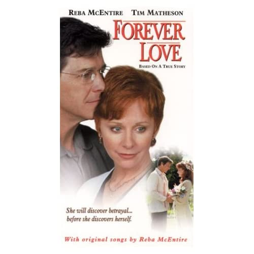 Forever Love [VHS] Reba McEntire, Tim Matheson, Bess