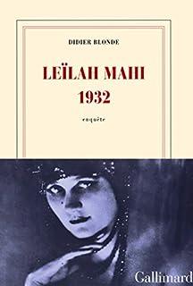 Leïlah Mahi 1932 : enquête, Blonde, Didier
