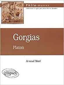 Gorgias de Platon (French Edition): 9782729815240: Amazon.com: Books