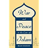 "War and Peace in the Law of Islamvon ""Majid Khadduri"""