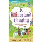 A Moorland Hanging (A Medieval West Country Mystery)by Michael Jecks