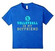 Volleyballl is My Boyfriend Shirt & Funny Volleyball Shirt