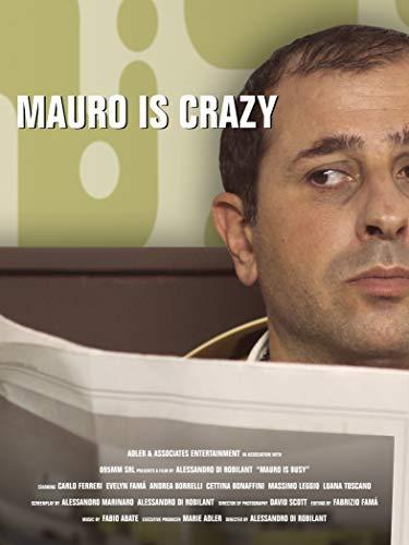 Mauro is Crazy on Amazon Prime Video UK