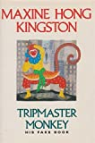 Tripmaster Monkey (0330302744) by Kingston, Maxine Hong