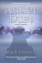 Antler Dust (The Allison Coil Mystery Series Book 1)