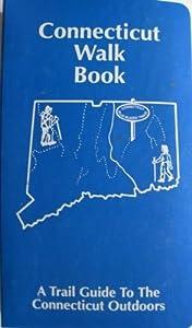 Connecticut Walk Book John Hibbard