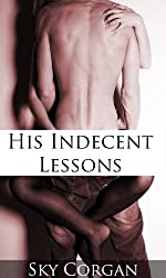 His Indecent Lessons