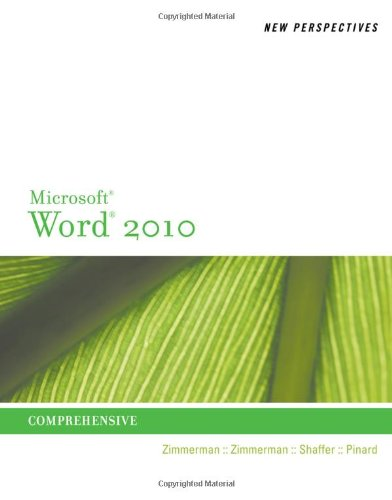 New Perspectives on Microsoft Word 2010: Comprehensive
