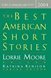 The Best American Short Stories 2004 (The Best American Series)