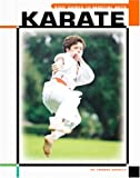 Karate (The Childs World of Sports-Martial Arts)