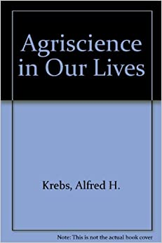 Amazon.com: Agriscience in Our Lives (AgriScience and