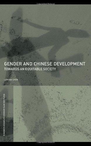 Gender and Chinese Development: Towards an Equitable Society (Routledge IAFFE Advances in Feminist Economics)