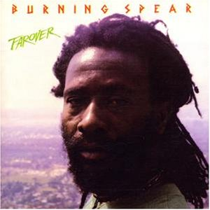 Burning Spear - Farover - Zortam Music