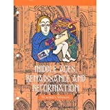 img - for Middle Ages, Renaissance, and Reformation : Teacher's Manual (Veritas Press History Series, 4th Grade) book / textbook / text book