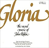 Gloria: The Sacred Music of John Rutter